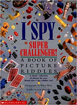 Epub Gratis I Spy Super Challenger: A Book Of Picture Riddles (i Spy (scholastic Hardcover))