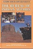 The Bureau of Indian Affairs, Frank W. Porter, 0877548285