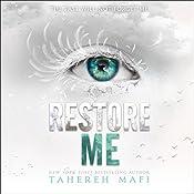 Restore Me: Shatter Me, Book 4 | Tahereh Mafi