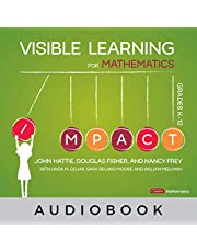 Visible Learning for Mathematics, Grades K-12: What Works Best to Optimize Student Learning: Corwin Mathematics Series