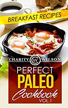 PALEO DIET Cookbook Breakfast Happiness ebook