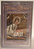 Five for Silver: A John the Eunuch Mystery
