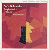 Music : Sofia Gubaidulina: String Quartets 1-3 / String Trio