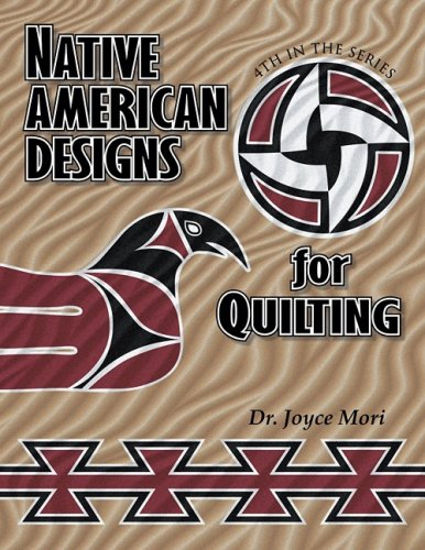 - Native American Designs for Quilting