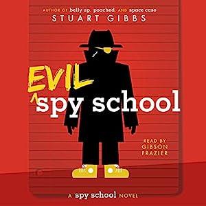 Evil Spy School Hörbuch