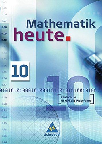 Mathematik heute - Ausgabe 2004 Nordrhein-Westfalen: Schülerband 10