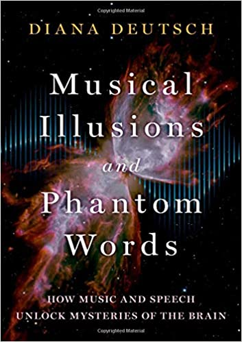 Amazon Fr Musical Illusions And Phantom Words How Music