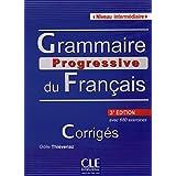 Grammaire progressive du français - Niveau intermédiaire: Corrigés - avec 680 exercices