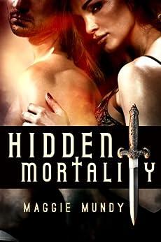 Hidden Mortality by [Mundy, Maggie]