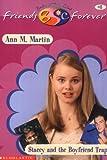 Stacey and the Boyfriend Trap, Ann M. Martin, 0590523376