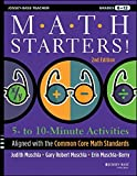 Math Starters: 5- to 10-Minute Activities Aligned with the Common Core Math Standards, Grades 6-12 (Jossey-Bass Teacher)