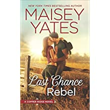Last Chance Rebel (Copper Ridge)