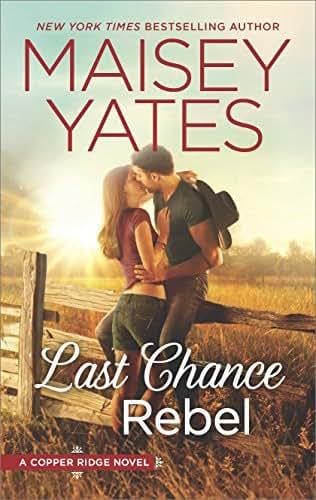 Last Chance Rebel (Copper Ridge Book 6)