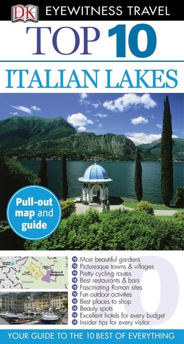 Top 10 Italian Lakes (EYEWITNESS TOP 10 TRAVEL GUIDE)