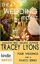 Four Weddings and a Fiasco: The Wedding Toast (Kindle Worlds Novella)