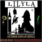 Skandalgeschichte im Fürstentum O... (Lilyla - Sherlock Holmes 25) | Arthur Conan Doyle