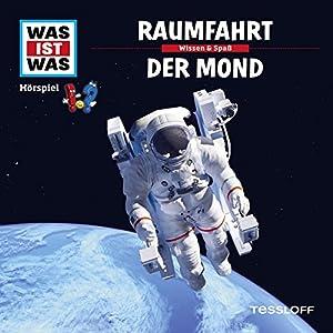 Raumfahrt / Der Mond (Was ist Was 5) Hörspiel