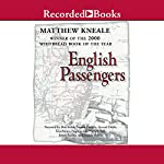 English Passengers: A Novel | Matthew Kneale