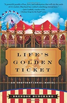 Life's Golden Ticket by [Burchard, Brendon]