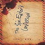 Sin Eater's Confession | Ilsa J. Bick