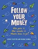 Follow Your Money, Michael Hlinka, 1554514819