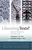 img - for Liberating Texts?: Sacred Scriptures in Public Life book / textbook / text book