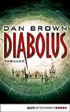 Diabolus: Thriller (Allgemeine Reihe. Bastei Lübbe Taschenbücher) (German Edition)