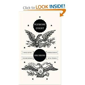 Supreme Court Decisions (Penguin Civic Classics) Richard Beeman and Jay M. Feinman