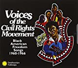 : Voices Of The Civil Rights Movement: Black American Freedom Songs 1960-1966