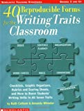 40 Reproducible Forms for the Writing Traits Classroom, Ruth Culham and Amanda Wheeler, 0439556848