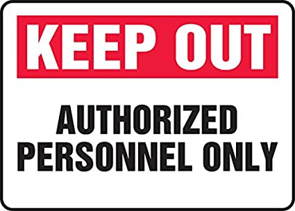 LegendRestricted Area Authorized Employees Only Accuform MADC520VP Plastic Sign 10 Length x 14 width x 0.055 Thickness 14 Wide Red//black On White 10 x 14 10 Length 10 Height Plastic