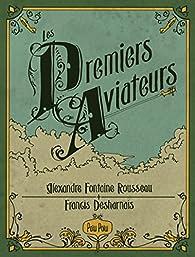 Les premiers aviateurs  par Alexandre Fontaine-Rousseau