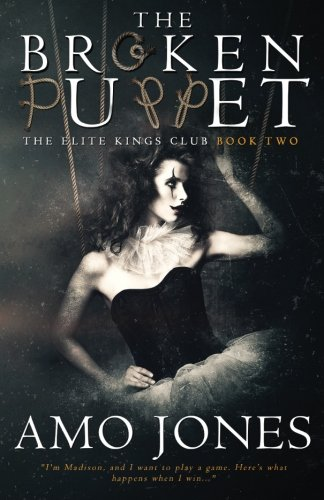 The Broken Puppet (The Elite Kings Club)