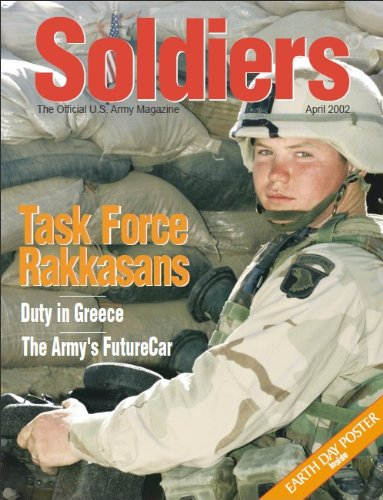 Soldiers : The Official U.S. Army Magazine April 2002