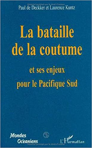 La bataille de la coutume et ses enjeux pour le Pacifique Sud pdf, epub ebook