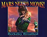 img - for Mars Needs Moms! book / textbook / text book