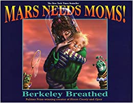 Mars needs moms berkeley breathed 9780399247361 amazon books flip to back flip to front publicscrutiny Gallery