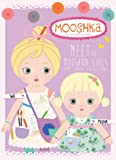 Meet the Mooshka Girls