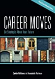 Career Moves, Caitlin Williams and Annabelle Reitman, 1562868683