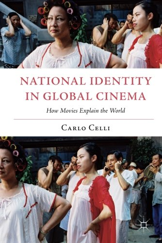 National Identity in Global Cinema (Italian and Italian American Studies)
