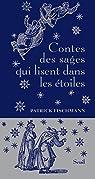 Contes des sage qui lisent dans les étoiles par Fischmann