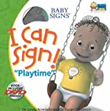 I Can Sign! Playtime, Linda Acredolo and Susan Goodwyn, 0824967089