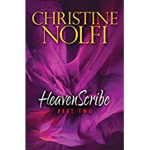 Heavenscribe: Part Two (Heavenscribe Series Book 2)