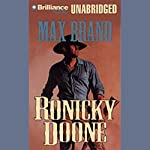 Ronicky Doone: Doone #1   Max Brand