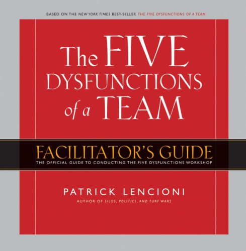 Five Dysfunctions of a Team Workshop Deluxe Facilitator's Guide Package