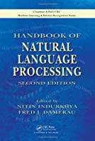 Handbook of Natural Language Processing, 2nd Edition Front Cover