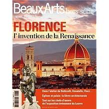 FLORENCE : L'INVENTION DE LA RENAISSANCE