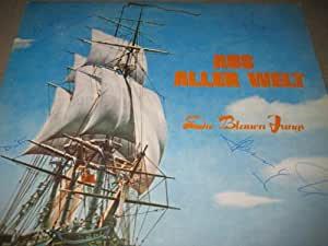 AUTOGRAPHED BY WHOLE BAND: Aus Aller Welt by Die Blauen Jungs