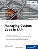 Managing Custom Code in SAP, de Thomasis, Tony and Templeton, Alisdair, 1592294367