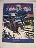 The Midnight Ride, Deborah J. Short and Josefina Villamil Tinajero, 0736217665